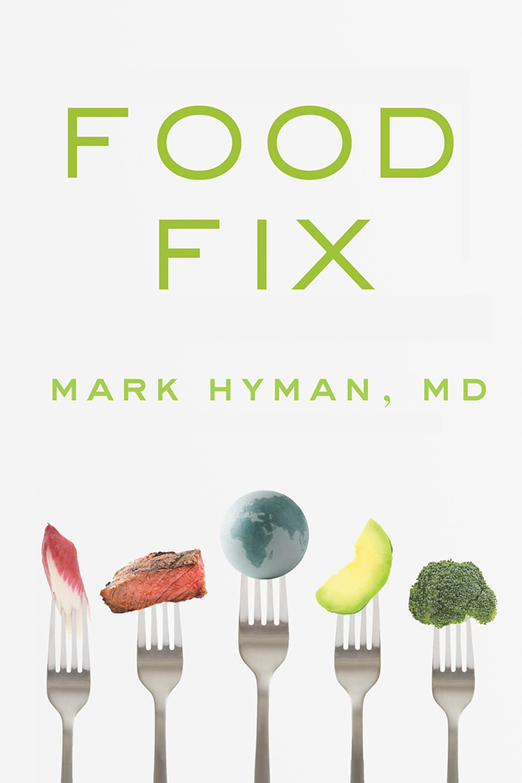 Food Fix with Mark Hyman, MD
