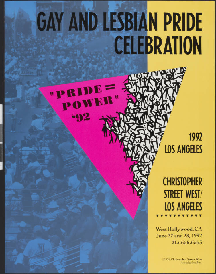 Gay and lesbian pride celebration: pride = power '92 : Los Angeles : Christopher Street West/Los Angeles poster.   Christopher Street West/Los Angeles, ONE National Gay and Lesbian Archives, USC Libraries