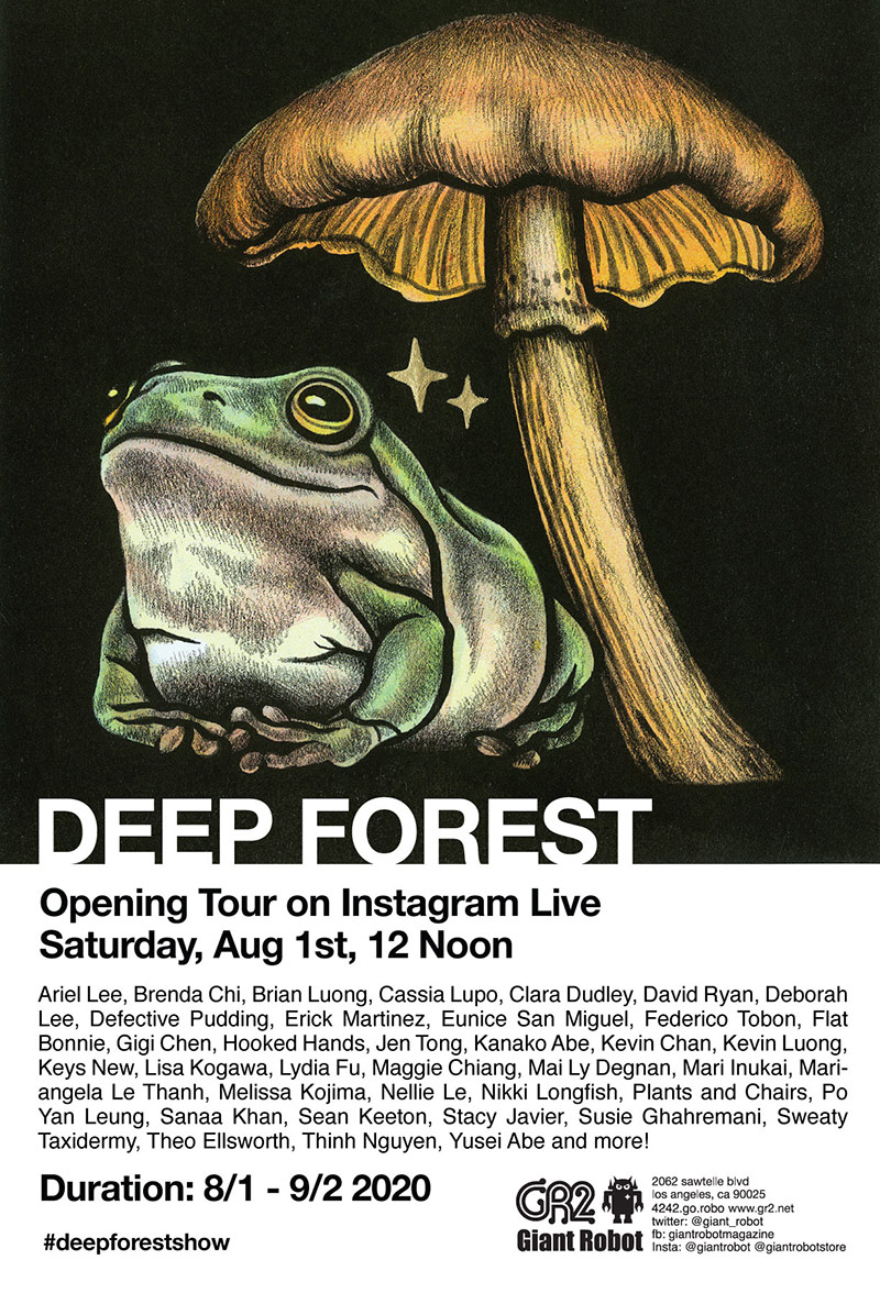 "Giant Robot's GR2 gallery opens the group show, ""Deep Forest,"" with an online tour."