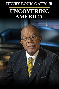 Henry Louis Gates Jr: Uncovering America