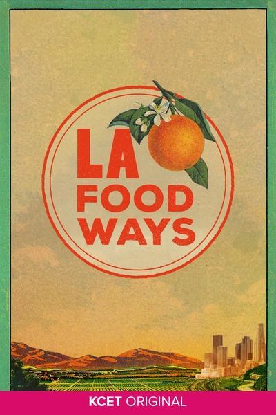 LA Foodways Poster