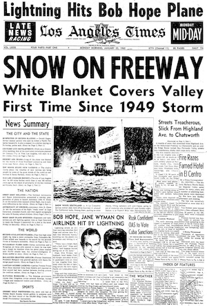 The front page of the Los Angeles Times on Jan. 22, 1962, the day after L.A.'s last snowstorm