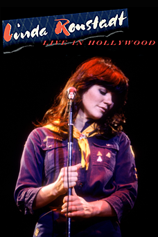 Linda Ronstadt: Live in Hollywood