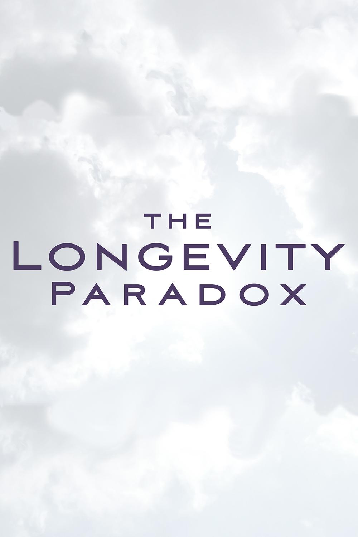 Longevity Paradox