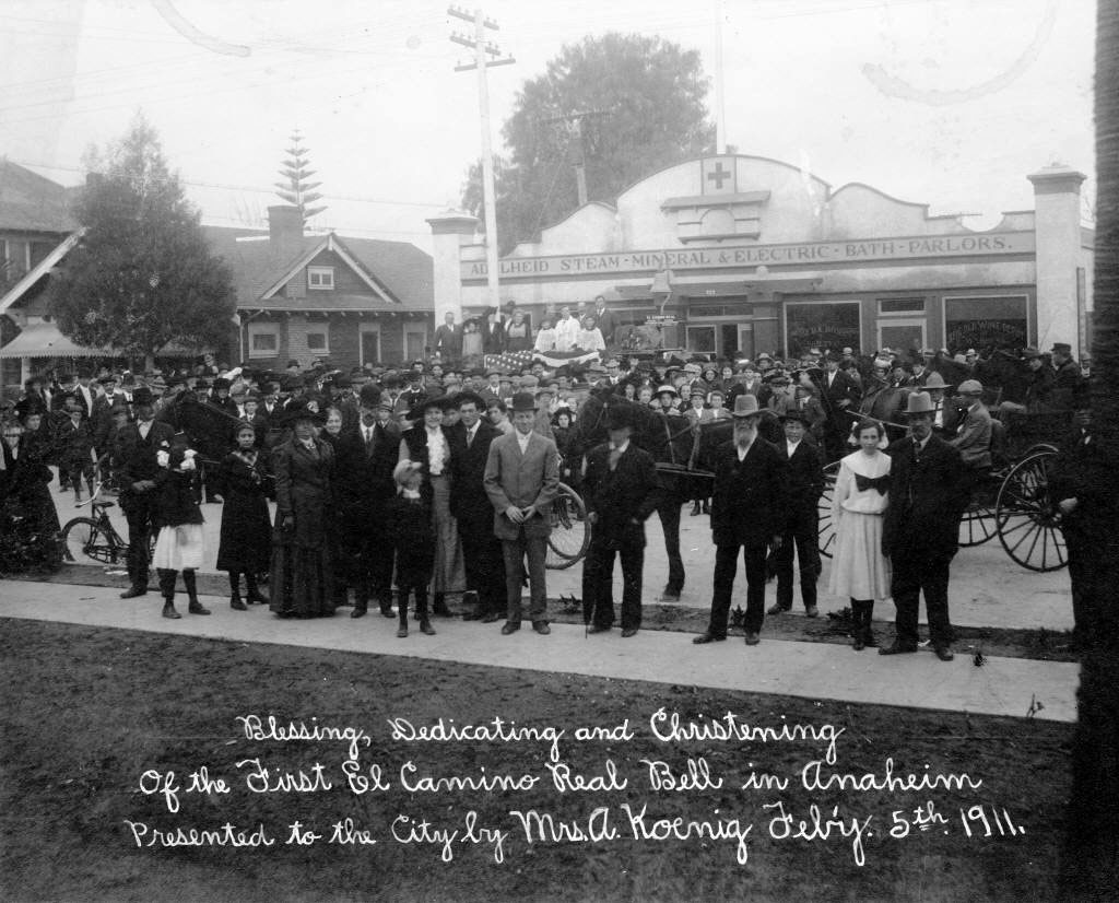 Dedication of an El Camino Real mission bell in Anaheim, Feb. 5, 1911