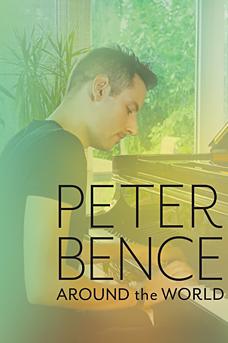 Peter Bence: Around the World