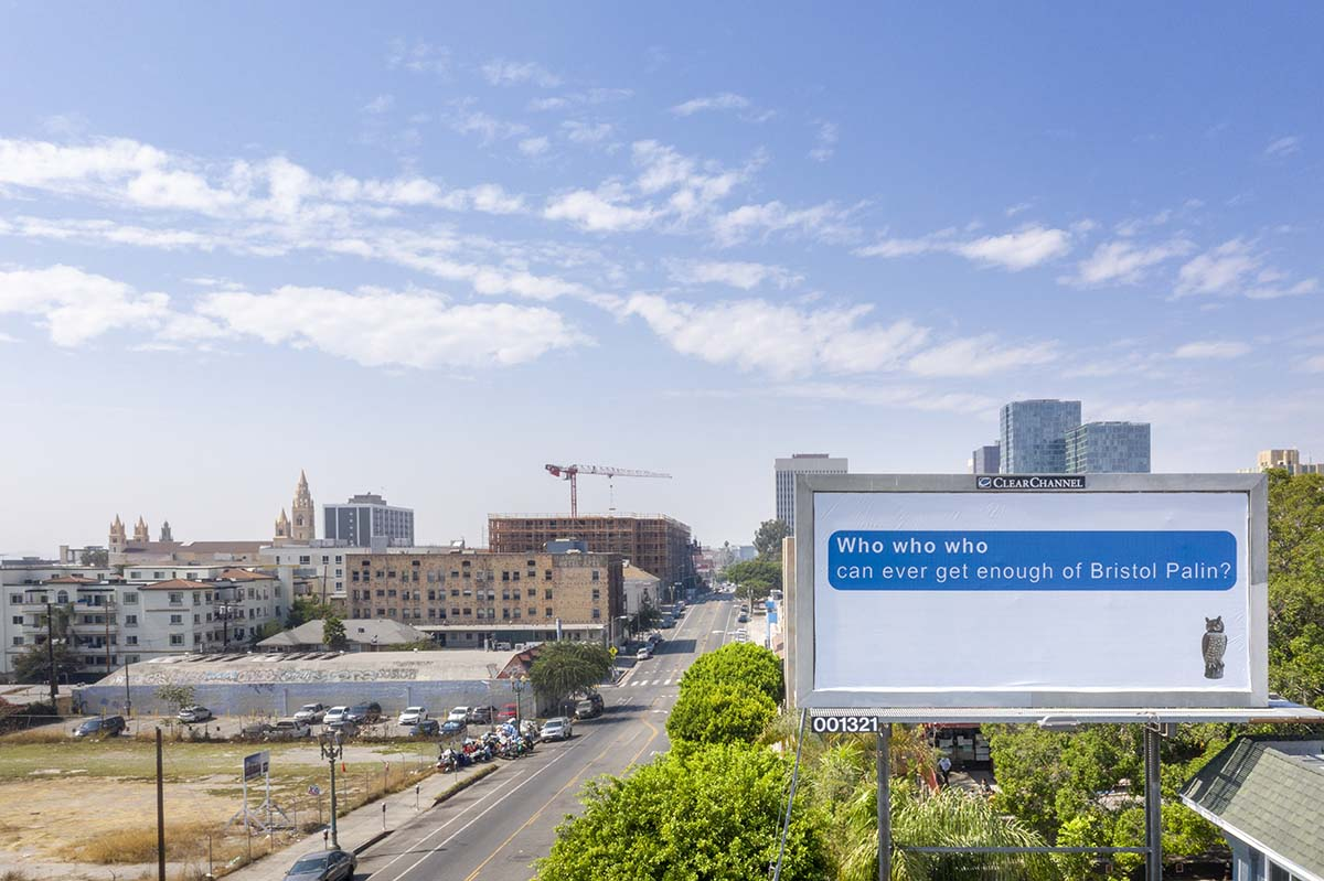 """Larry Johnson, """"Bristol,"""" 2020. Billboard at Hoover St. and W. Seventh St., Los Angeles 90005. Courtesy of the artist, David Kordansky Gallery, Los Angeles, and 303 Gallery, New York. """"Made in L.A. 2020: a version."""" 