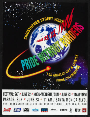 Pride without borders poster from the Los Angeles gay & lesbian pride celebration, 1996.   Christopher Street West/Los Angeles, ONE National Gay and Lesbian Archives, USC Libraries
