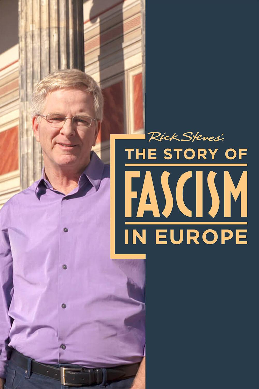 Rick Steves Facism in Europe