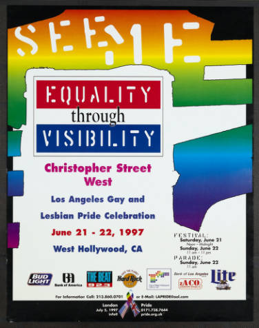 """""""See Me"""" poster featuring the words """"Equality through visibility"""" from the the Los Angeles gay & lesbian pride celebration, 1997.   Christopher Street West/Los Angeles, ONE National Gay and Lesbian Archives, USC Libraries"""