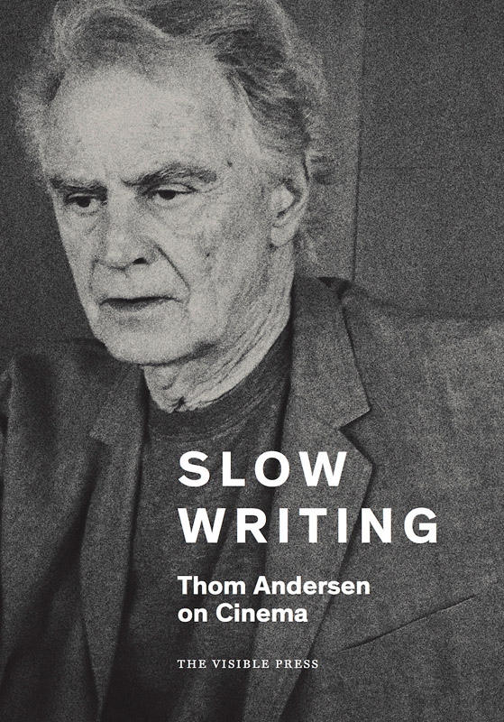 Slow Writing Cover |  Photos courtesy of The Visible Press