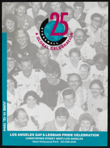 Stonewall 25: a global celebration poster from the Los Angeles gay & lesbian pride celebration, 1994.   Christopher Street West/Los Angeles, ONE National Gay and Lesbian Archives, USC Libraries