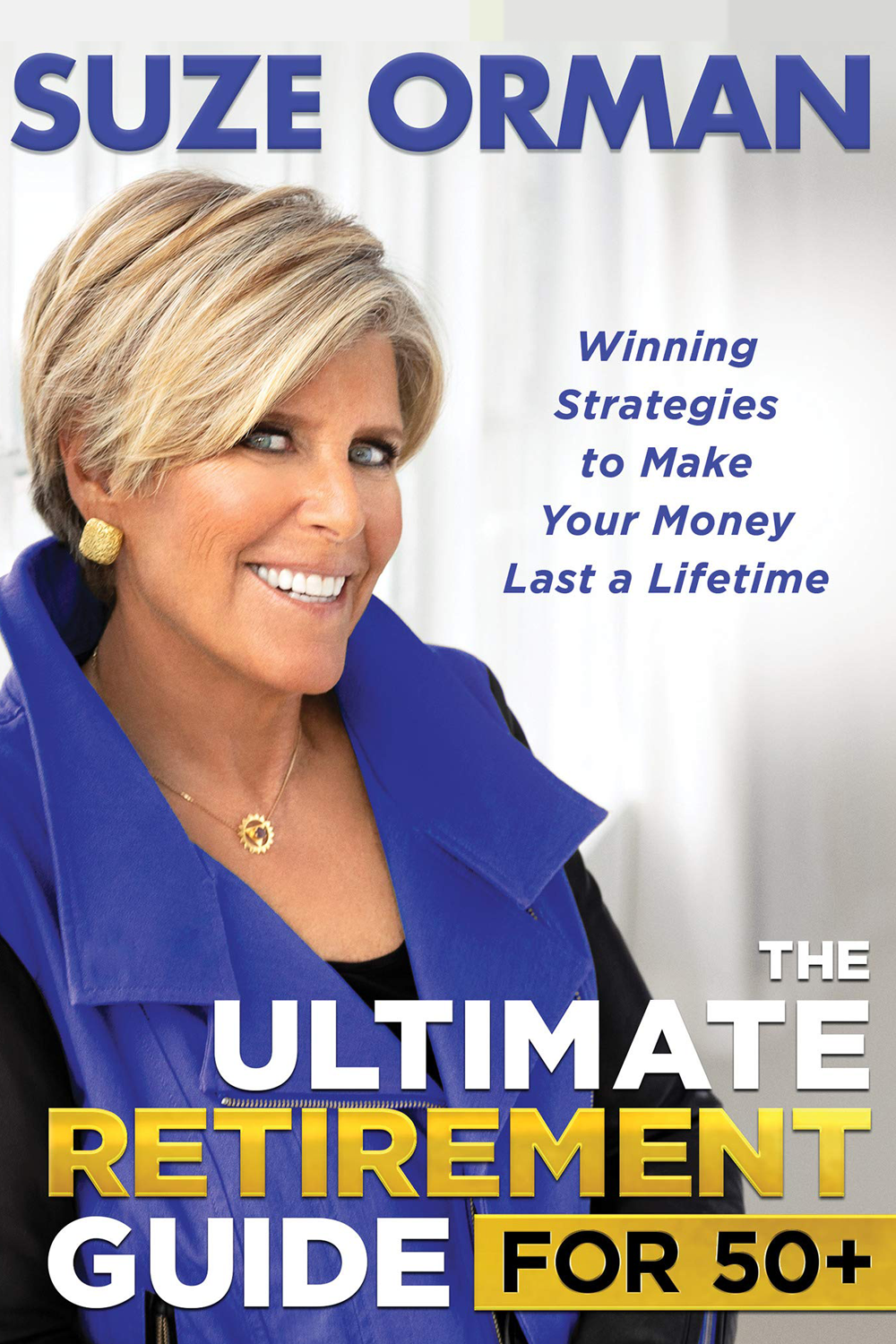 Suze Orman Ultimate Retirement Guide