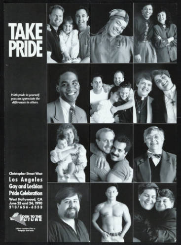 """Take Pride poster featuring the words """"With pride in yourself, you can appreciate the differences in others"""" from the 1990 gay and lesbian pride celebration.   David Jensen, Christopher Street West/Los Angeles, ONE National Gay and Lesbian Archives, USC L"""
