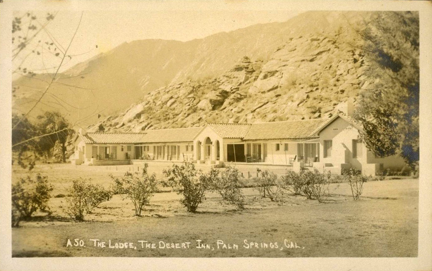 the Lodge, The Desert Inn, Palm Springs, Cal.