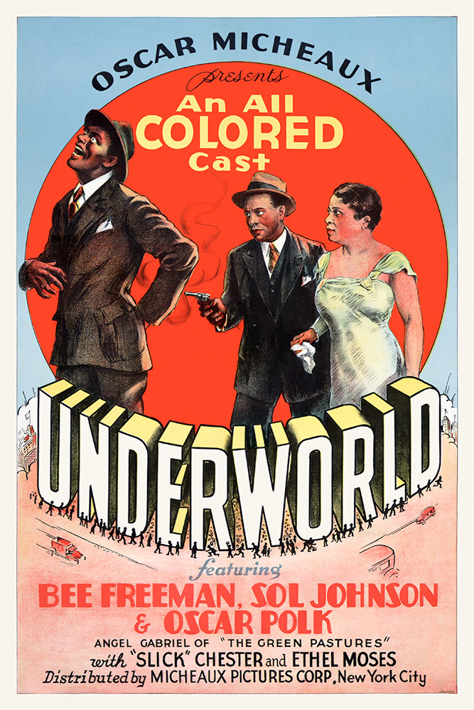"Film poster for ""Underworld,"" 1937, 27 x 41"" From the Separate Cinema Archive; courtesy of the Lucas Museum of Narrative Art"