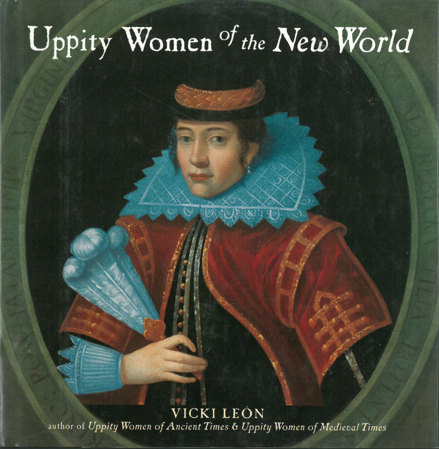"""Uppity Women of the New World"" by Vicki Leon"