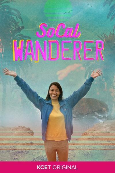 SoCal Wanderer Poster