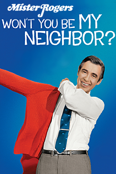 Mister Rogers: Won't You Be My Neighbor