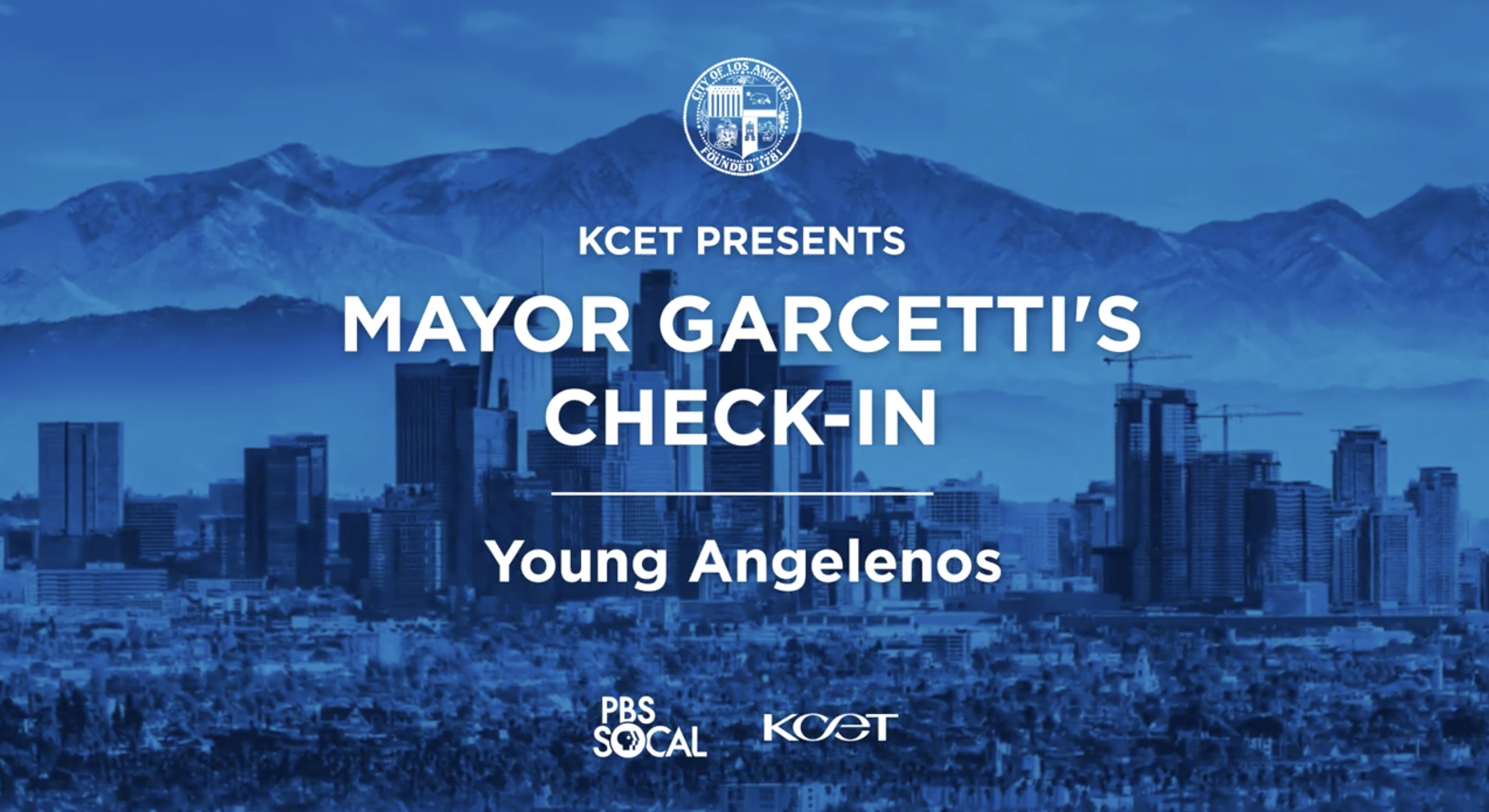 """KCET Presents: Mayor Garcetti's Check-In: Young Angelenos"""
